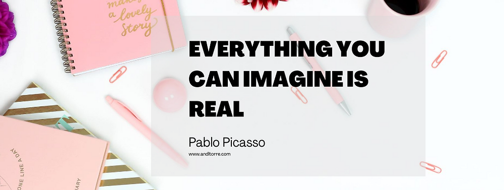 Everything you can imagine is real -Pablo Picasso | A Lifestyle Blog by Andi, Philippines