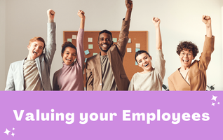 5 Ways to Show your Employees you Value Them