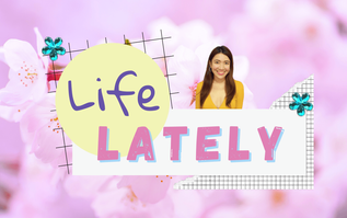 Life Lately | August 2021