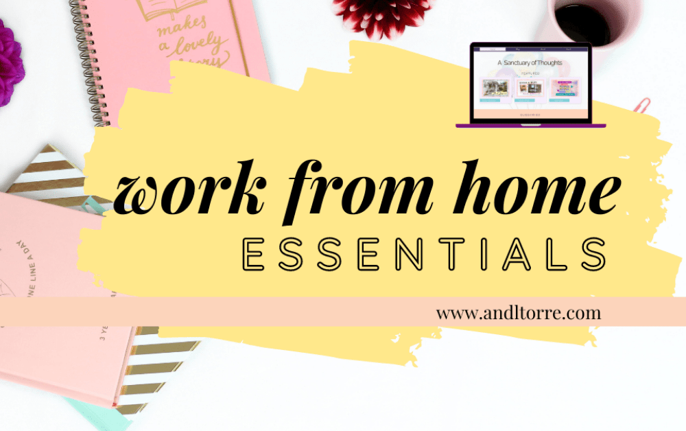 Work from home essentials for your home office   A Lifestyle Blog by Andi   Philippines