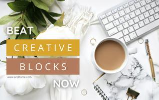 Beat Creative Blocks Now