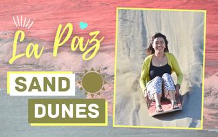 La Paz Sand Dunes: A Guide