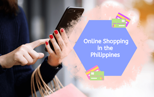 Online Shopping in the Philippines