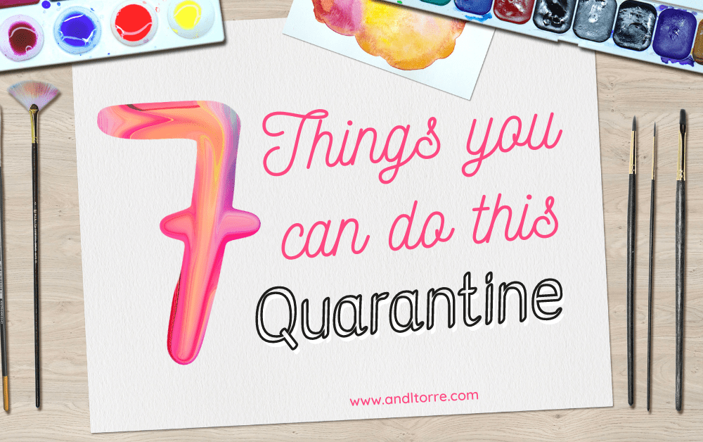 7 Things you can do this Quarantine | Pandemic Activities to do at Home | A Lifestyle Blog by Andi | Philippines