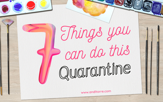 7 Things you can do this Quarantine