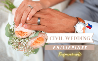Civil Wedding Requirements: Philippines