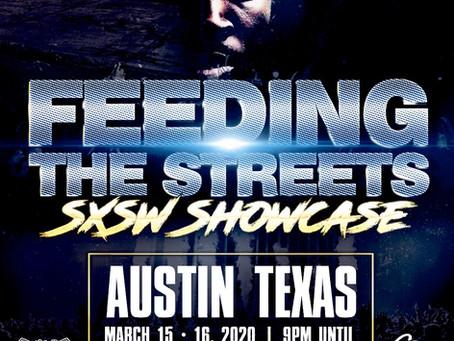Feeding The Streets SXSW Showcase