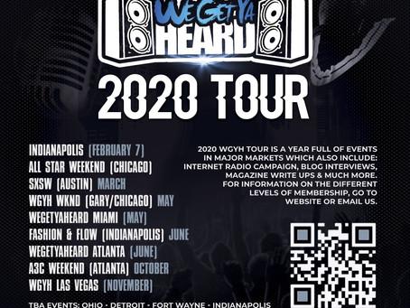 WeGetYaHeard 2020 Tour