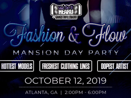 Fashion & Flow Mansion Day Party ( A3C weekend)