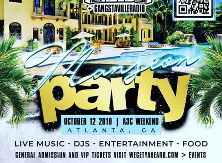 WeGetYaHeard Mansion Party
