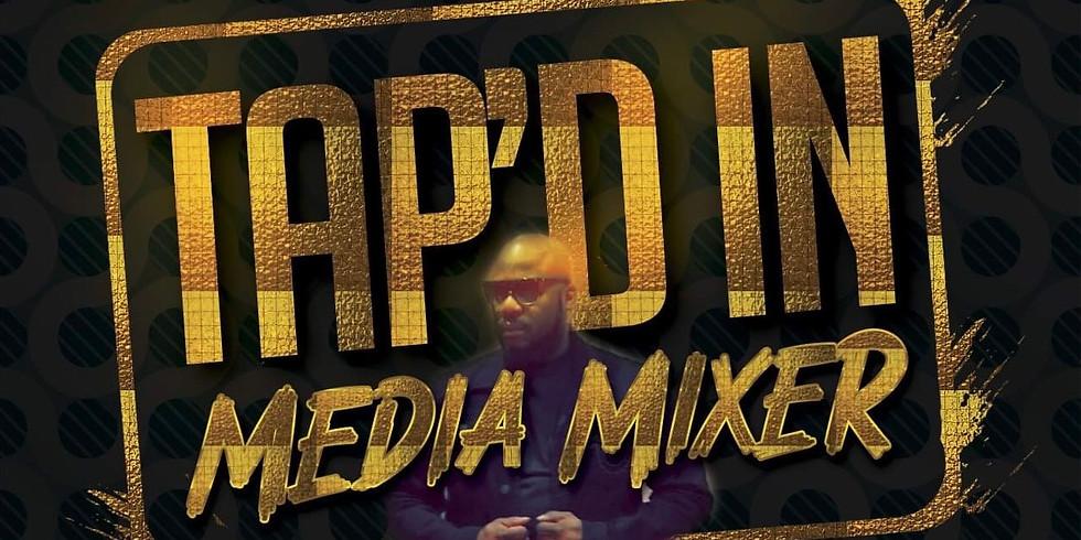 TAP'ED IN media mixer