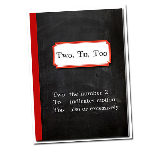 Two, To, Too. -Birthday