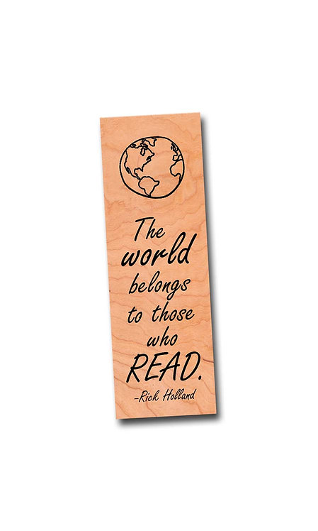 The world belongs to those who read - Wooden Cherry Bookmark