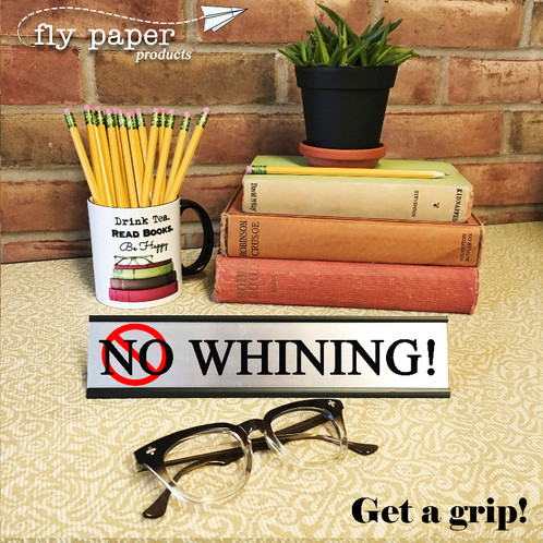 no whining desk name plate