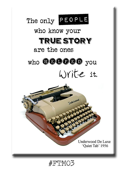 The only people who know your true story... - Fridge Magnet