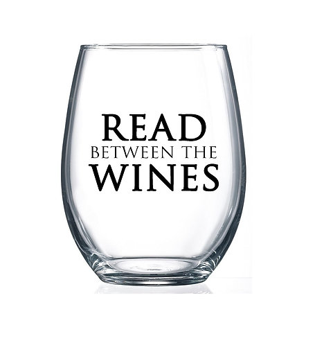 Read Between the Wines- 15oz Stemless Wine Glass