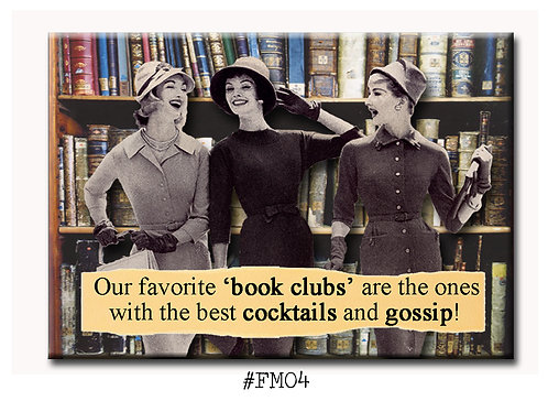Our Favorite Book Clubs are the ones ... - Fridge Magnet