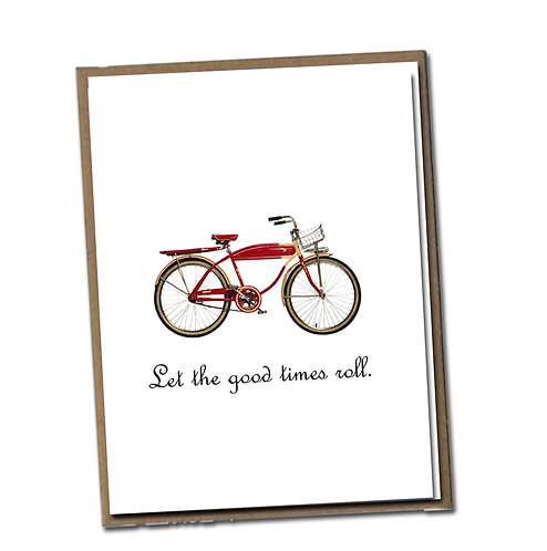Let the good times roll. Linen Series - Birthday Card