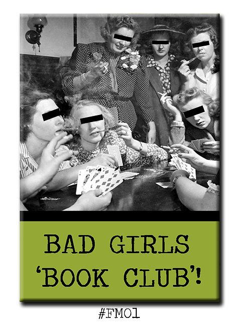 Bad Girls Book Club - Fridge Magnet