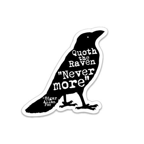 Quoth the Raven, Nevermore-Vinyl Sticker