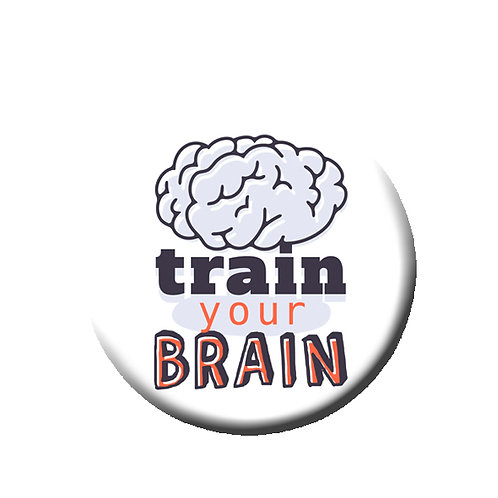 "Train Your Brain- 1.25"" Pinback Button"