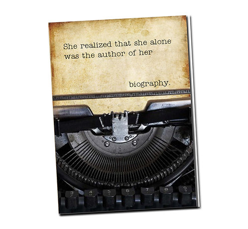 She realized that she alone was the author... - Book Pouch + Library Card inside