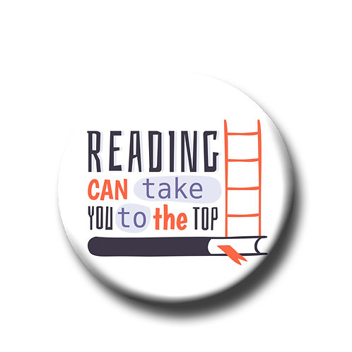 "Reading can take you to the top- 1.25"" Pinback Button"