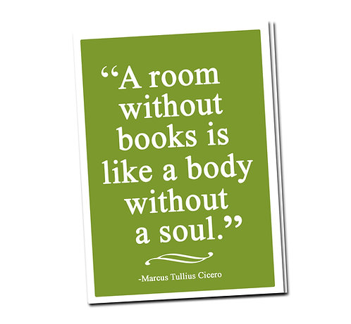 A room without books is like ... - Book Pouch + Library Card inside