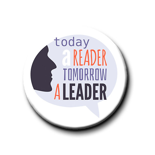 "Today a Reader, Tomorrow a Leader- 1.25"" Pinback Button"