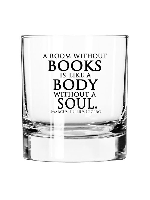 A Room without Books is like a Body without a Soul. 11 oz Glass Tumbler