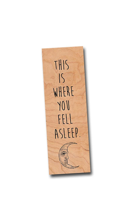 This is where you fell asleep! - Cherry Wooden Bookmark