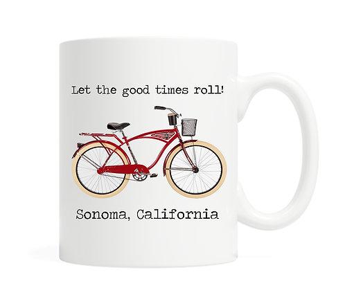 Let the good times roll! YOUR city name- 11oz Coffee Mug