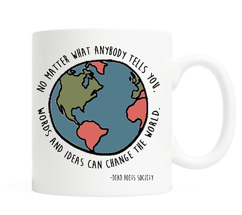 Words and ideas can change the world 11 ounce Coffee Mug