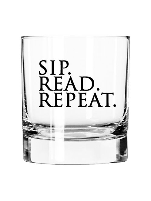 Sip. Read. Repeat.- 11 oz Glass Tumbler $6.50 each 4 Pack