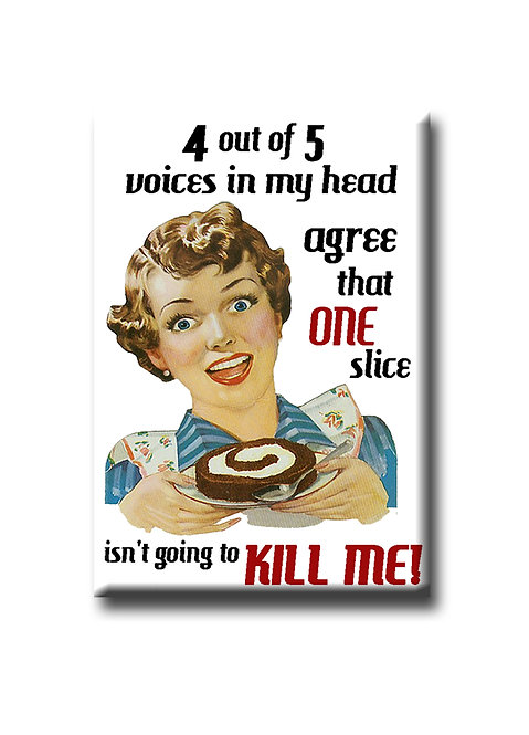 4 our of 5 voices agree - Fridge Magnet