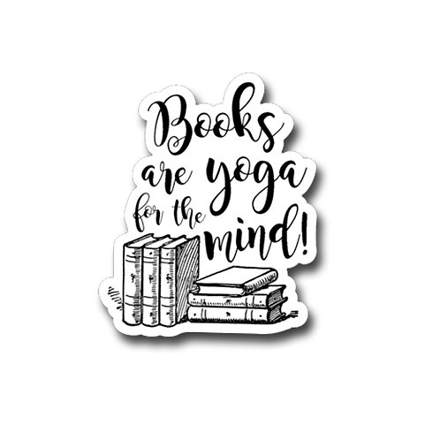 Books are yoga for the mind-Vinyl Sticker