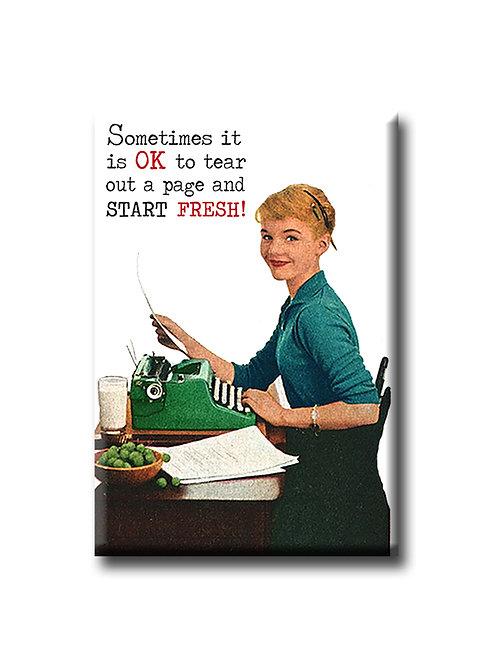 Sometimes it is OK - Fridge Magnet
