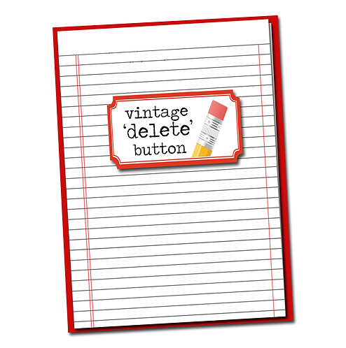 Vintage Delete Button -Birthday