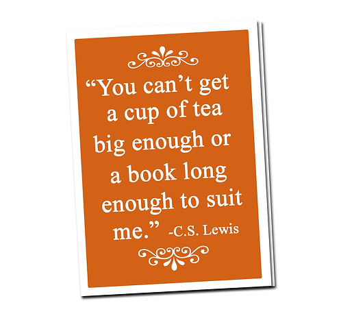 You can't get a cup of tea big enough- Book Pouch + Library Card inside