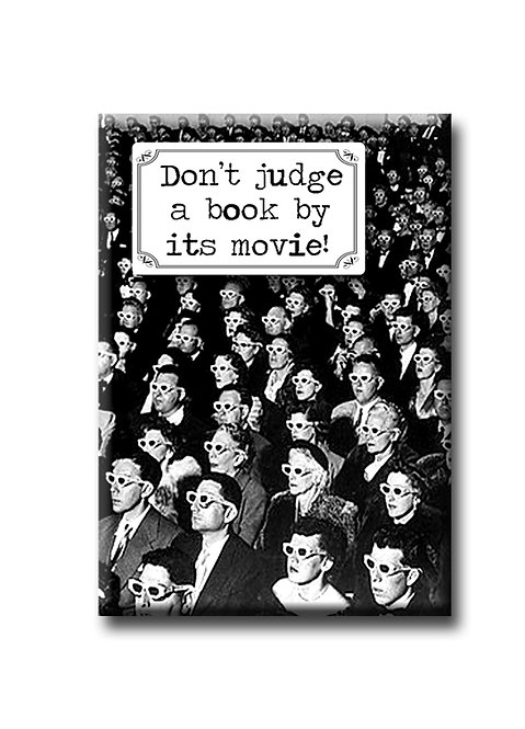 Don't judge a book by its movie! - Fridge Magnet