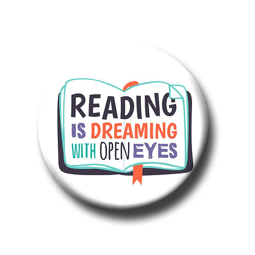 "Reading is Dreaming with Open Eyes- 1.25"" Pinback Button"