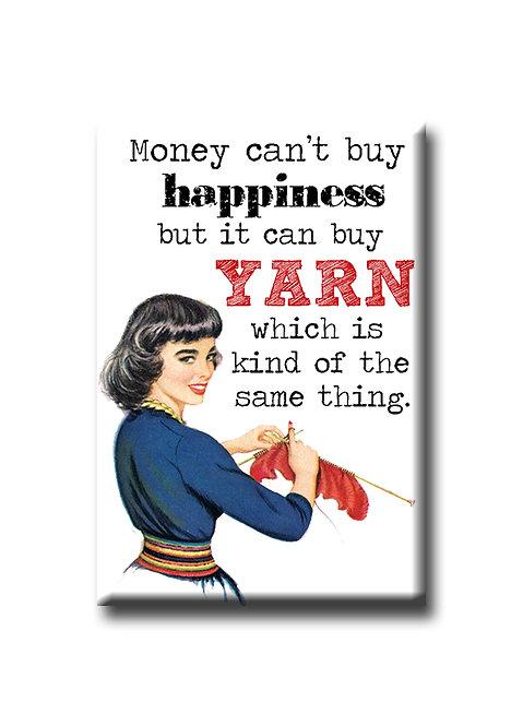Money can't buy happiness - Fridge Magnet