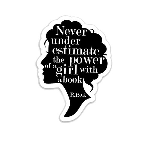 Power of a Girl with a Book RBG Quote Vinyl Sticker