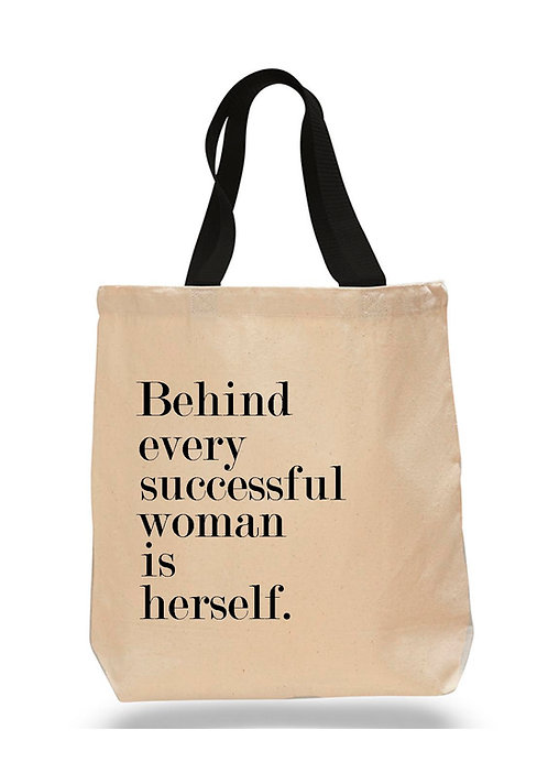 Behind Every Successful Woman is Herself Canvas Tote Bag 4 Pack $8.75 each
