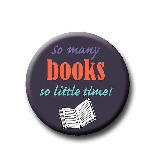 "So Many Books- 1.25"" Pinback Button"
