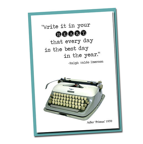 Write it in your heart that every day is the best day in the year - Blank Inside
