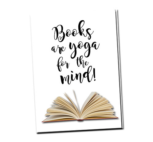 Books are yoga for the mind! - Book Pouch + Library Card inside