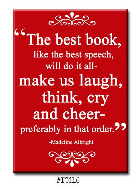 The best book, like the best speech, ... -Fridge Magnet