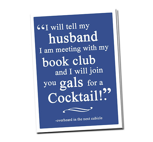 I will tell my husband I am meeting ... - Book Pouch + Library Card inside