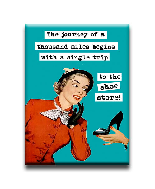 The Journey of a thousand miles beings with a single trip.. - Fridge Magnet